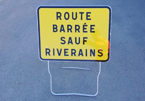 route barrée sauf riverains Panneau de chantier Panoloc